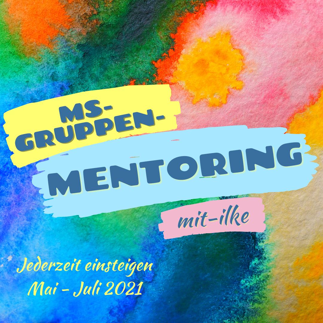 MS-Gruppen-Mentoring mit-Ilke Wolf